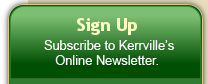 Sign Up - Subscribe to Kerrville's Online Resources